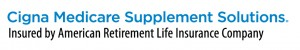 Cigna Medicare Supplements by American Retirement Insurance